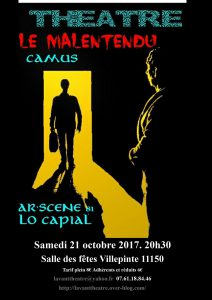 Représentation d'une pièce d'Albert Camus « Le malentendu » par la troupe Ar'Scène de Saint Juery dans le Tarn .